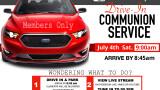 DRIVE IN COMMUNION - JULY 4